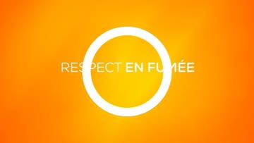 Episode N°1 : Respect en fumée
