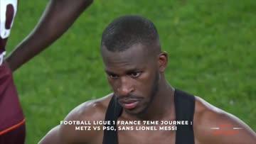 Foot|France 7è journée Metz vs PSG